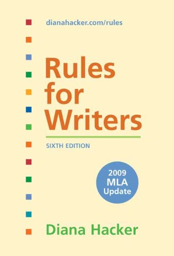 Rules for Writers with Tabs with 2009 MLA Update 9780312593407