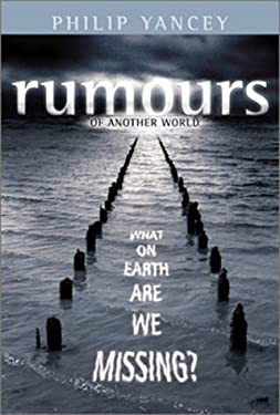Rumours of Another World - International Hc Edition: What on Earth Are We Missing? 9780310255246