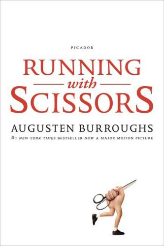 Running with Scissors: A Memoir 9780312425418