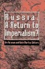 Russia--A Return to Imperialism? 9780312129279