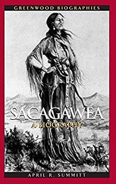Sacagawea: A Biography 9780313346286