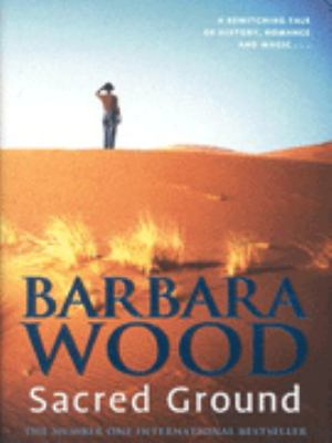 an analysis of the novel sacred ground by barbara wood Joining exampleessayscom access to over 105,000 full-length essays, reports and term papers all essays are original to exampleessayscomyou won't find them anywhere else on the net.