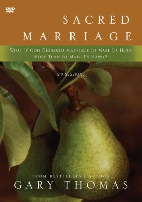 Sacred Marriage: What If God Designed Marriage to Make Us Holy More Than to Make Us Happy? 9780310291442