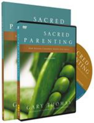 Sacred Parenting Study Pack: How Raising Children Shapes Our Souls [With DVD] 9780310889489
