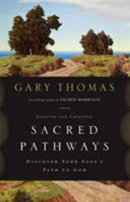 Sacred Pathways: Discover Your Soul's Path to God 9780310329886