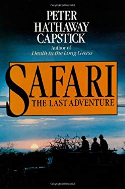 Safari: The Last Adventure 9780312696573