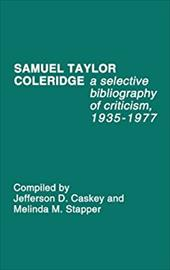 Samuel Taylor Coleridge: A Selective Bibliography of Criticism, 1935-1977