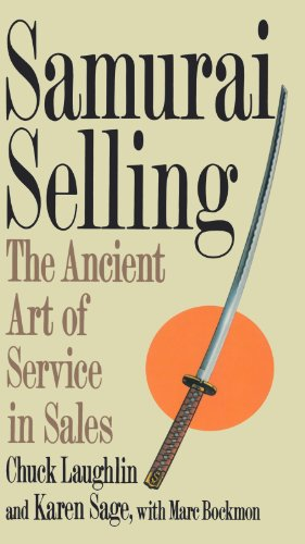 Samurai Selling: The Ancient Art of Modern Service 9780312118853