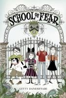 School of Fear 9780316033275