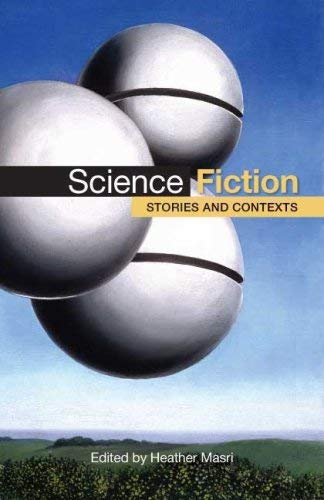Science Fiction: Stories and Contexts 9780312450151