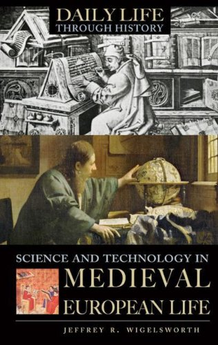 Science and Technology in Medieval European Life 9780313337543
