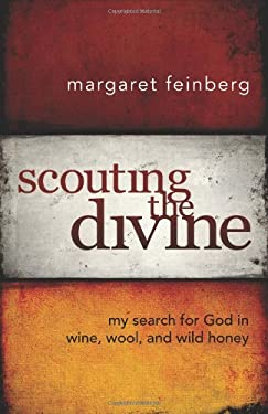 Scouting the Divine: My Search for God in Wine, Wool, and Wild Honey 9780310291220