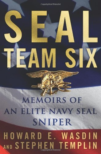 Seal Team Six: Memoirs of an Elite Navy Seal Sniper 9780312699451