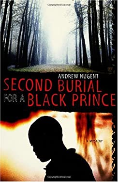 Second Burial for a Black Prince 9780312327613