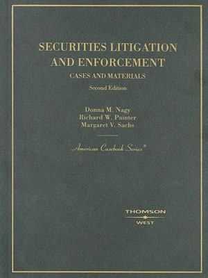 Securities Litigation and Enforcement: Cases and Materials 9780314176899