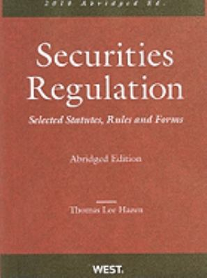 Securities Regulation: Selected Statutes, Rules and Forms 9780314261656