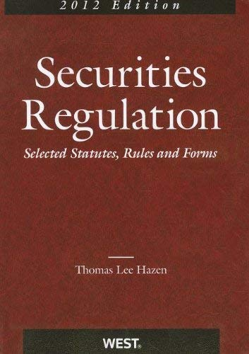 Securities Regulation: Selected Statutes, Rules and Forms 9780314275028