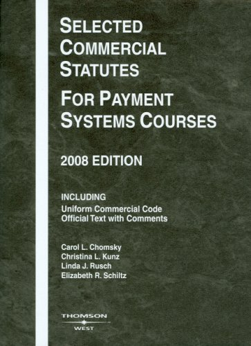 Selected Commercial Statutes for Payment Systems Courses 9780314190154