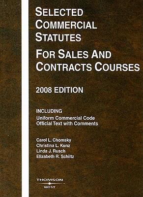Selected Commercial Statutes for Sales and Contracts Courses 9780314190161