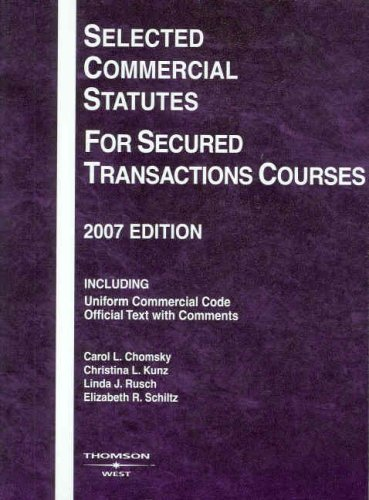 Selected Commercial Statutes for Secured Transactions Courses 9780314180759