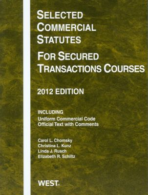 Selected Commercial Statutes for Secured Transactions Courses 9780314282545
