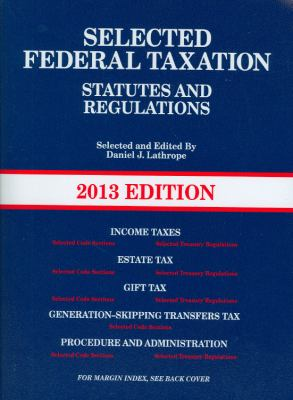 Selected Federal Taxation Statutes and Regulations [With The Income Tax Map] 9780314281869