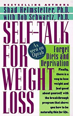 Self-Talk for Weight Loss 9780312959098