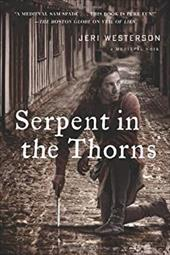 Serpent in the Thorns: A Crispin Guest Medieval Noir 943550