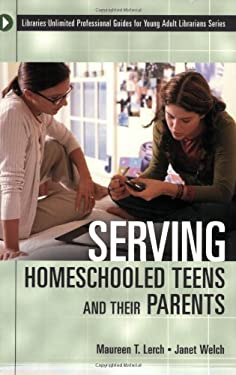 Serving Homeschooled Teens and Their Parents 9780313320521