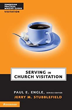 Serving in Church Visitation 9780310241034