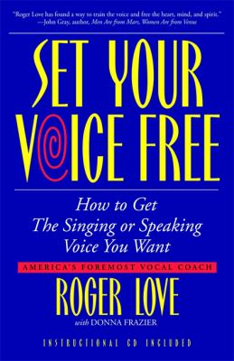 Set Your Voice Free [With CD] 9780316441582