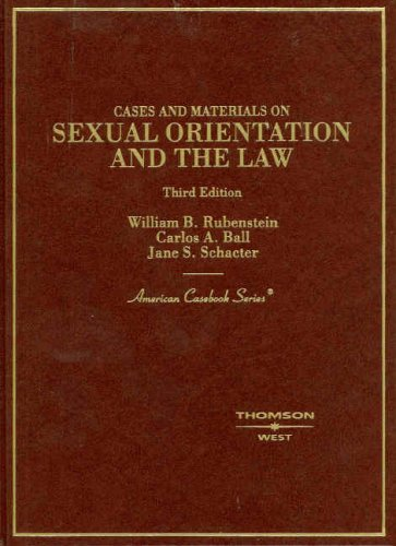 Sexual Orientation and the Law: Cases and Materials 9780314149107