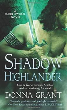Shadow Highlander : A Dark Sword Novel