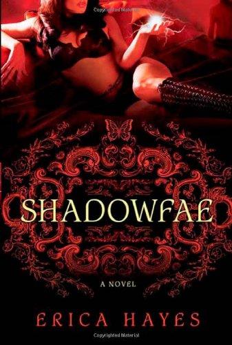 Shadowfae 9780312578008