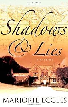Shadows & Lies 9780312368968