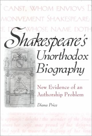 Shakespeare's Unorthodox Biography: New Evidence of an Authorship Problem 9780313312021