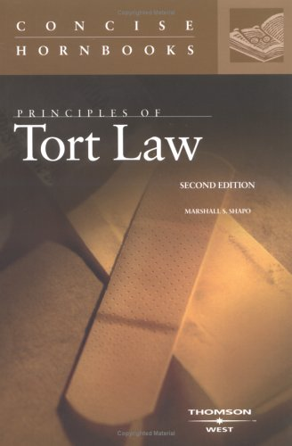 Shapo's Principles of Tort Law