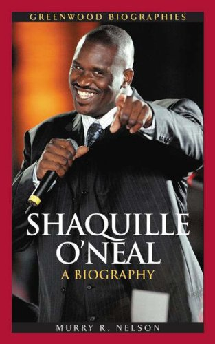Shaquille O'Neal: A Biography