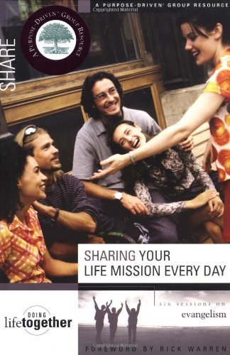 Sharing Your Life Mission Every Day: Six Sessions on Evangelism 9780310246763