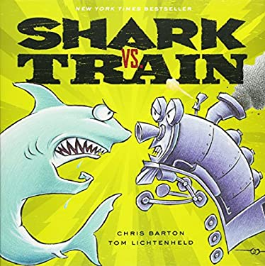 Shark vs. Train 9780316007627