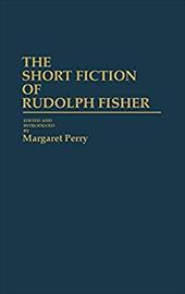 The Short Fiction of Rudolph Fisher