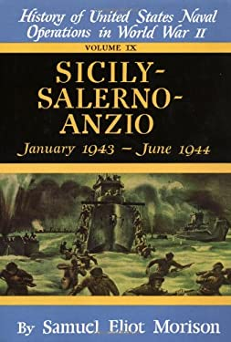 Sicily-Salerno-Anzio: January 1943 - June 1944 - Volume 9 9780316583169