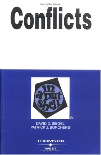 Siegel and Borcher's Conflicts in a Nutshell, 3D 9780314160669