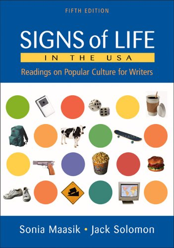 Signs of Life in the U.S.A.: Readings on Popular Culture for Writers 9780312431334