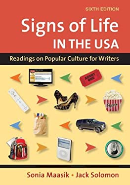 Signs of Life in the U.S.A.: Readings on Popular Culture for Writers 9780312478124