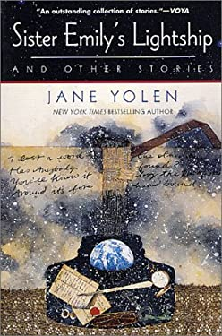 Sister Emily's Lightship and Other Stories Jane Yolen