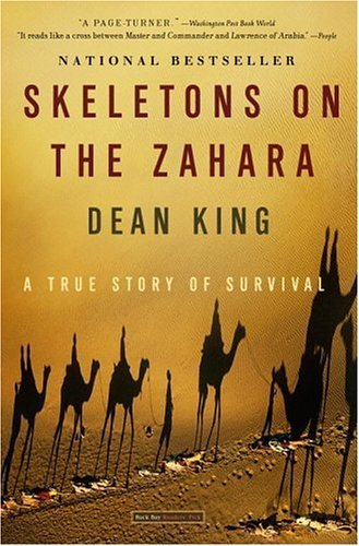 Skeletons on the Zahara: A True Story of Survival 9780316159357