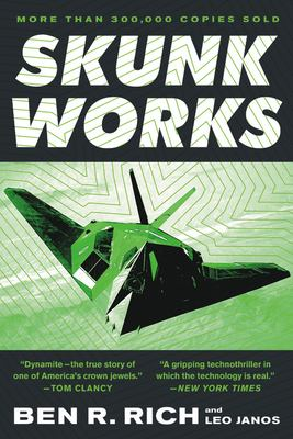 Skunk Works: A Personal Memoir of My Years of Lockheed 9780316743006