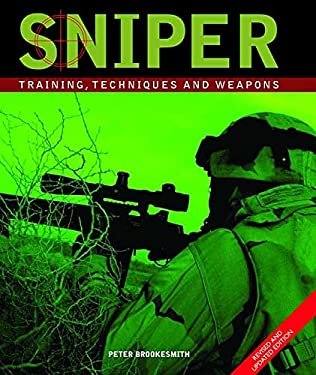 Sniper: Training, Techniques and Weapons 2nd Edition 9780312362904
