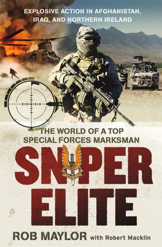 Sniper Elite: The World of a Top Special Forces Marksman 9780312645410